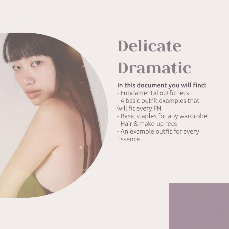 Delicate Dramatic Guide